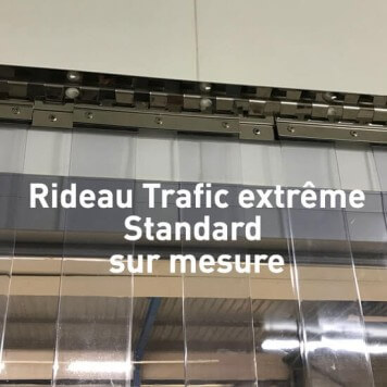 Rideau standard trafic extreme sur mesure