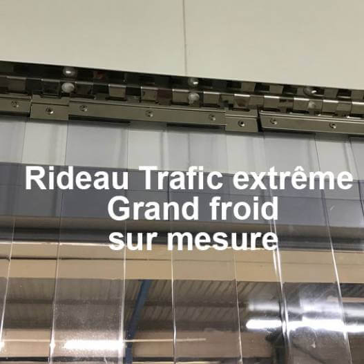 Rideau grand froid trafic extreme sur mesure